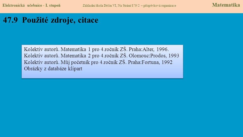 47.9 Použité zdroje, citace Elektronická učebnice - I.