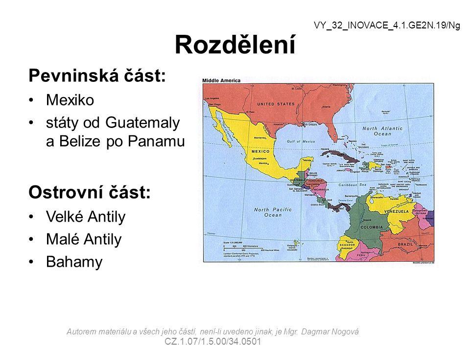 Rozdělení Pevninská část: Mexiko státy od Guatemaly a Belize po Panamu Ostrovní část: Velké Antily Malé Antily Bahamy Autorem materiálu a všech jeho č