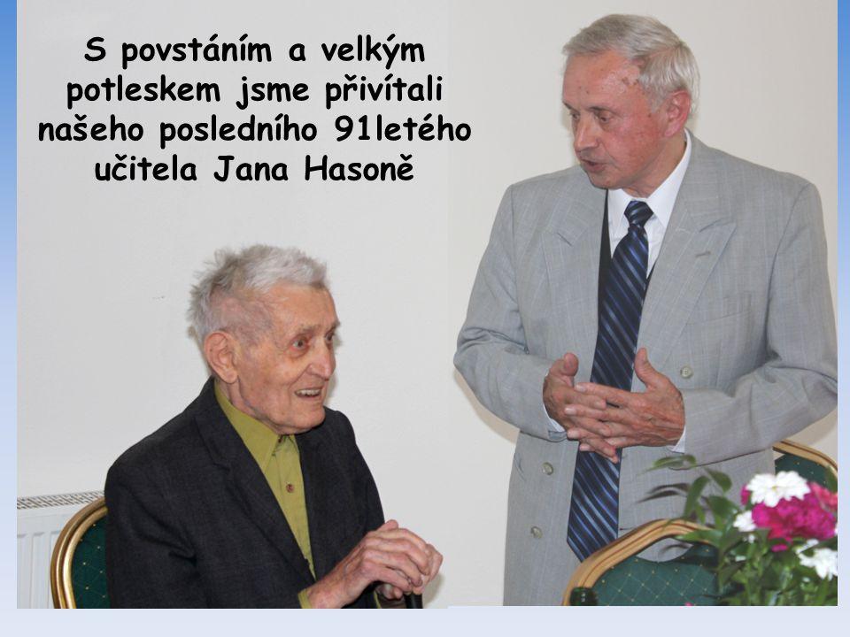 Náš poslední žijící pan učitel Jan Hasoň