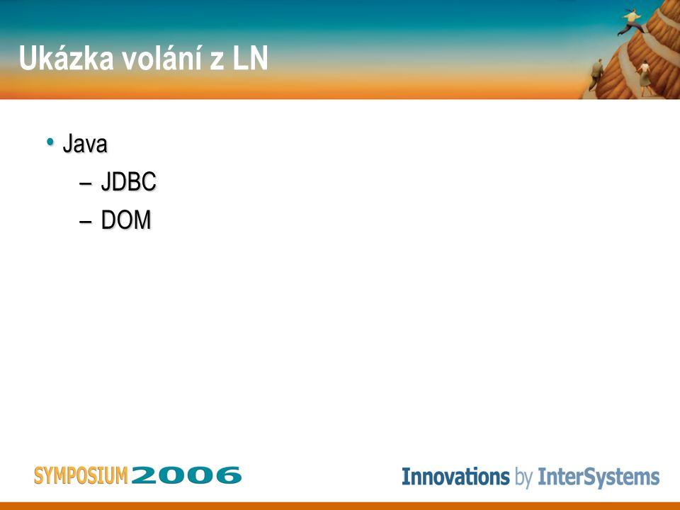 Ukázka volání z LN XML XML Web Services (verze 7) Web Services (verze 7)
