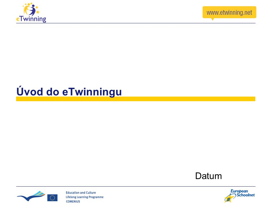 Úvod do eTwinningu Datum