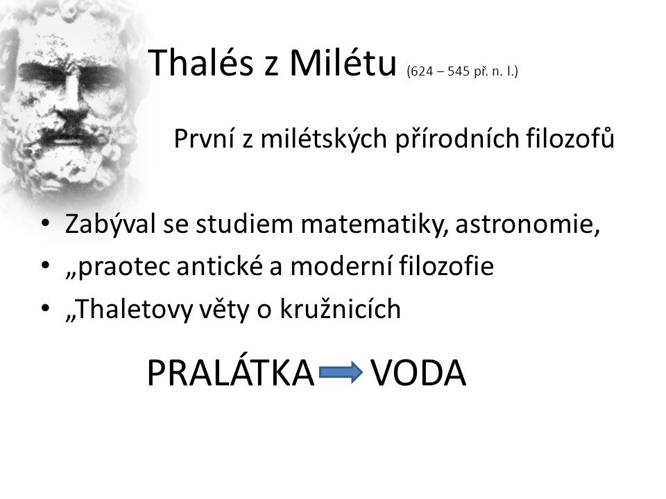 Thalés z Milétu (624 – 545 př. n.