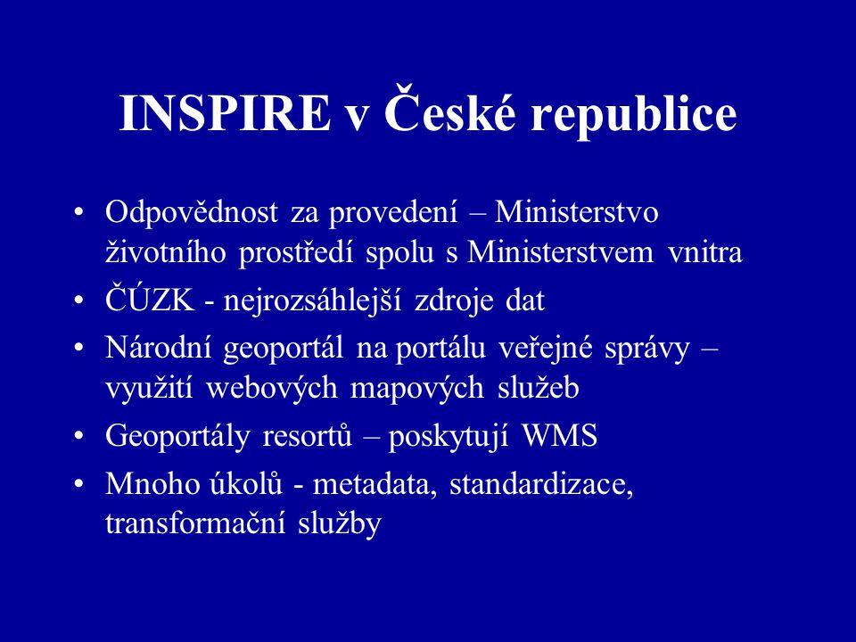 INSPIRE v České republice Odpovědnost za provedení – Ministerstvo životního prostředí spolu s Ministerstvem vnitra ČÚZK - nejrozsáhlejší zdroje dat Ná