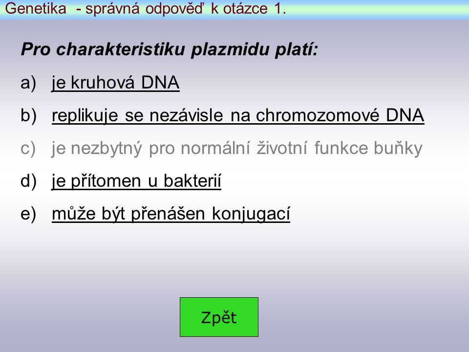 Genetika - správná odpověď k otázce 1.