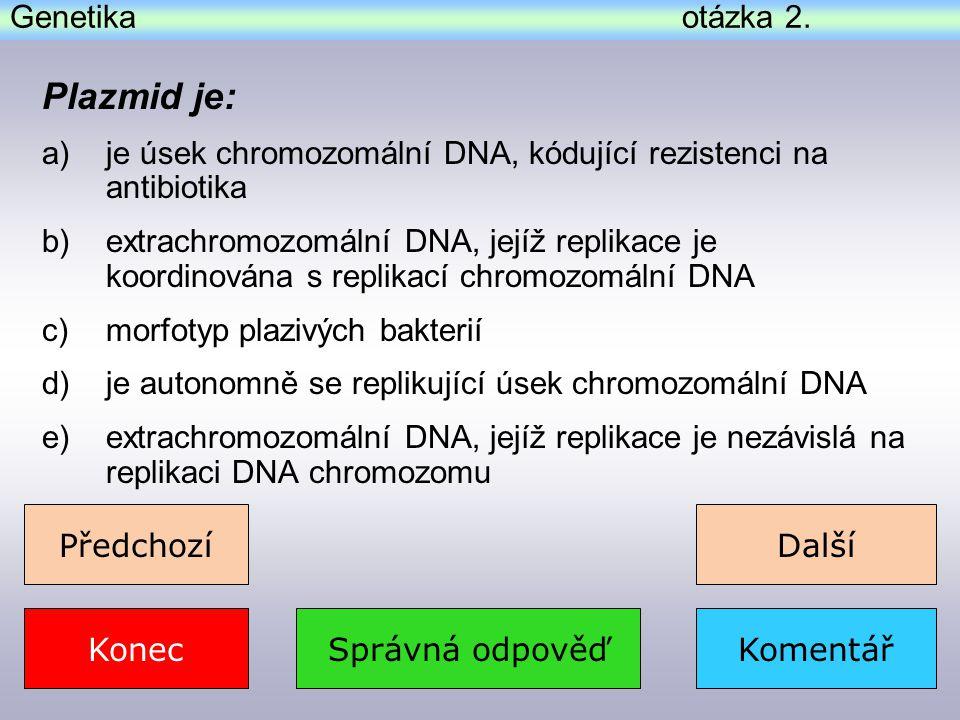 Genetika otázka 3.Správná odpověďKomentář Co je to DNA transkriptáza.