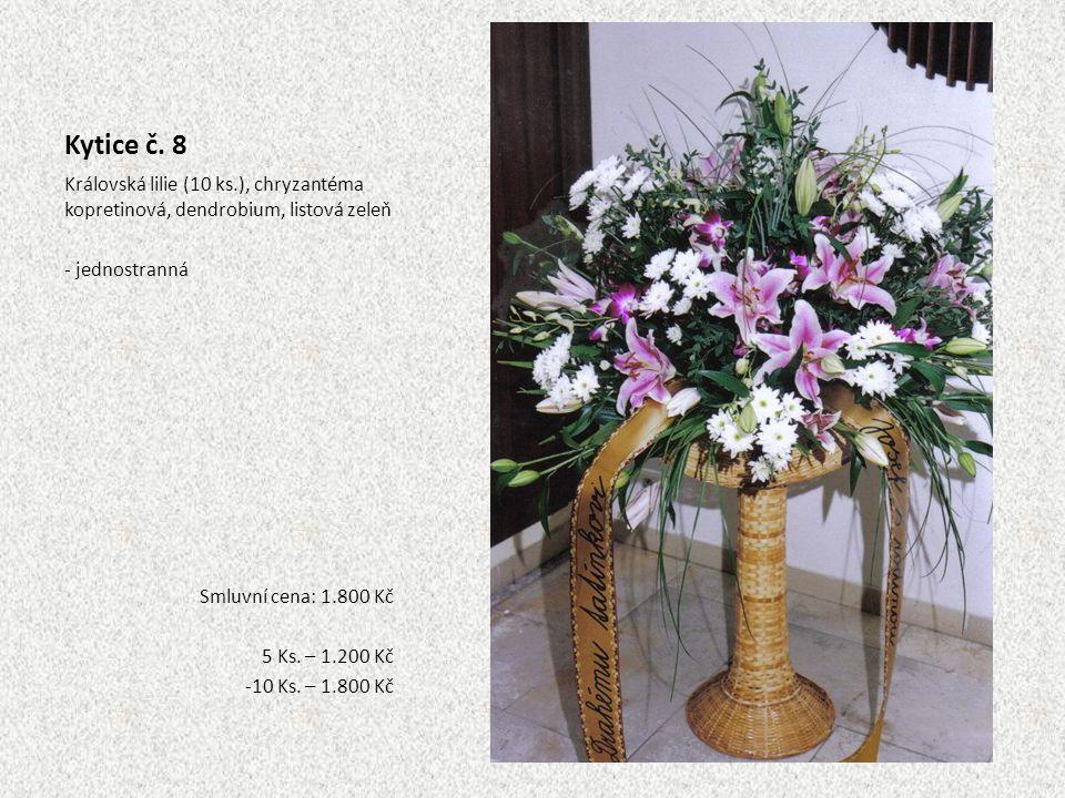 Kytice č. 8 Královská lilie (10 ks.), chryzantéma kopretinová, dendrobium, listová zeleň - jednostranná Smluvní cena: 1.800 Kč 5 Ks. – 1.200 Kč -10 Ks
