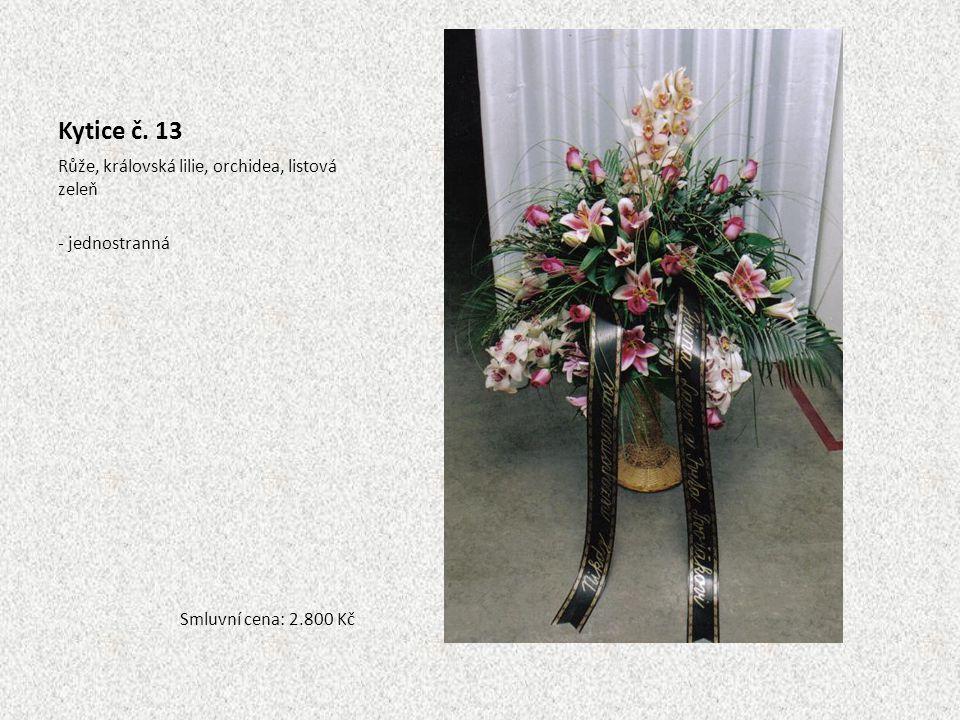 Kytice č. 13 Růže, královská lilie, orchidea, listová zeleň - jednostranná Smluvní cena: 2.800 Kč