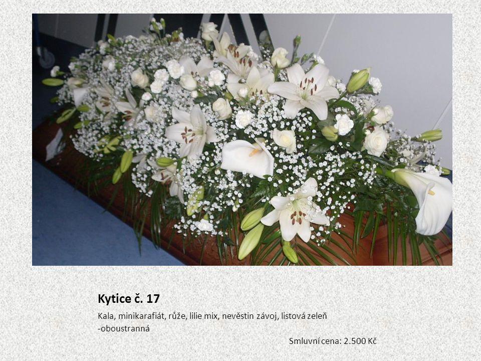 Kytice č. 17 Kala, minikarafiát, růže, lilie mix, nevěstin závoj, listová zeleň -oboustranná Smluvní cena: 2.500 Kč