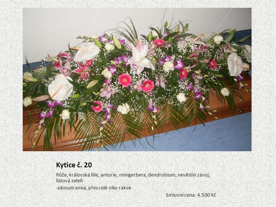Kytice č. 20 Růže, královská lilie, anturie, minigerbera, dendrobium, nevěstin závoj, listová zeleň -oboustranná, přes celé víko rakve Smluvní cena: 4