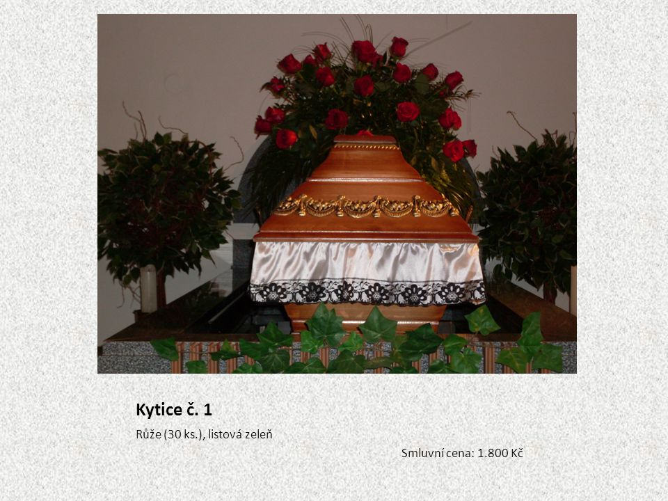 Kytice č. 2 Růže, kala, listová zeleň - jednostranná Smluvní cena: 2.000 Kč