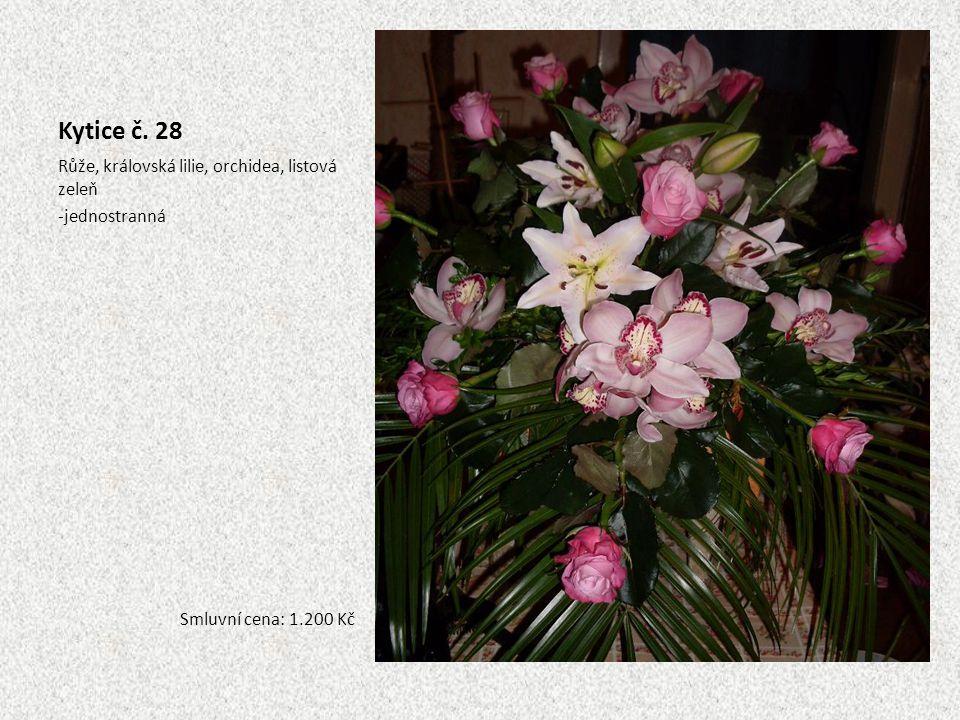 Kytice č. 28 Růže, královská lilie, orchidea, listová zeleň -jednostranná Smluvní cena: 1.200 Kč