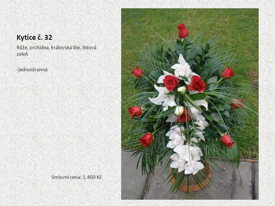 Kytice č. 32 Růže, orchidea, královská lilie, listová zeleň -jednostranná Smluvní cena: 1.400 Kč