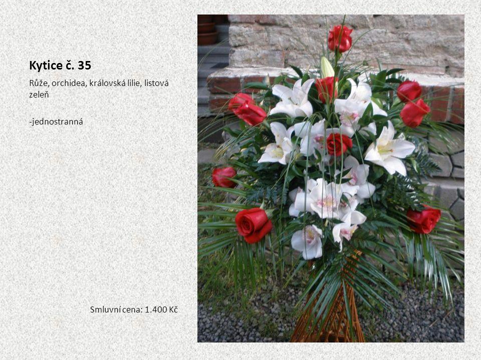 Kytice č. 35 Růže, orchidea, královská lilie, listová zeleň -jednostranná Smluvní cena: 1.400 Kč