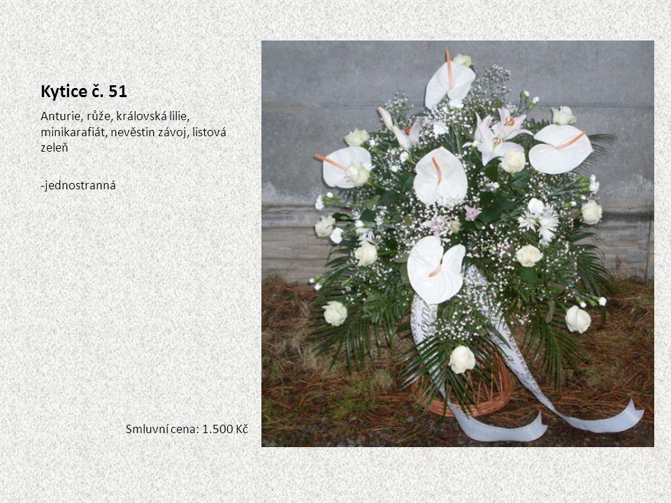 Kytice č. 51 Anturie, růže, královská lilie, minikarafiát, nevěstin závoj, listová zeleň -jednostranná Smluvní cena: 1.500 Kč