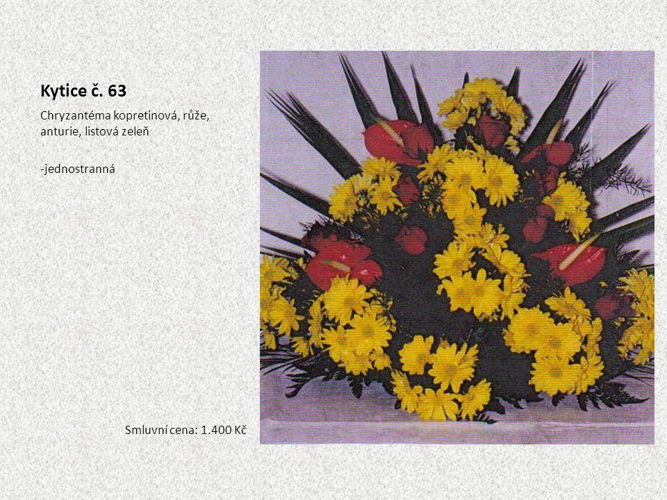 Kytice č. 63 Chryzantéma kopretinová, růže, anturie, listová zeleň -jednostranná Smluvní cena: 1.400 Kč