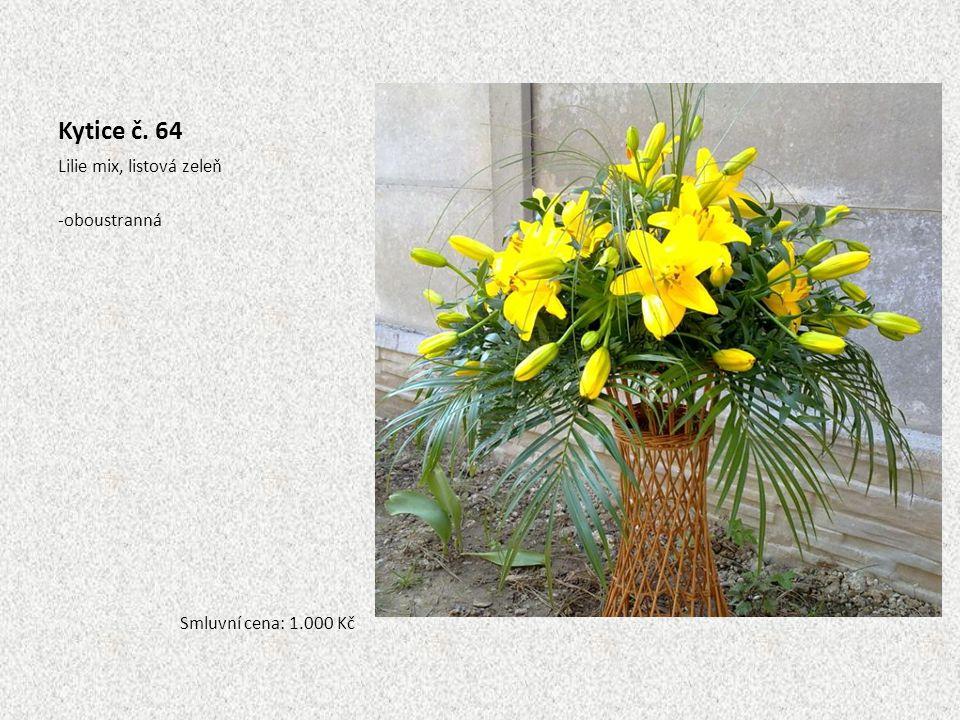 Kytice č. 64 Lilie mix, listová zeleň -oboustranná Smluvní cena: 1.000 Kč