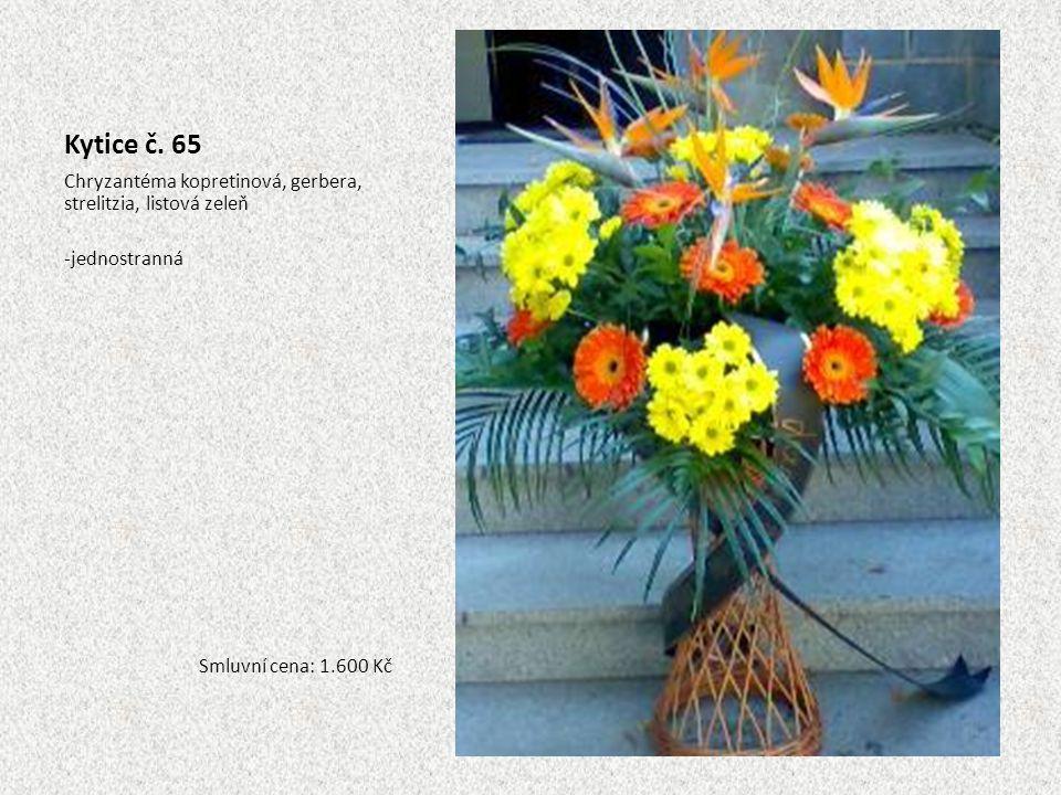 Kytice č. 65 Chryzantéma kopretinová, gerbera, strelitzia, listová zeleň -jednostranná Smluvní cena: 1.600 Kč