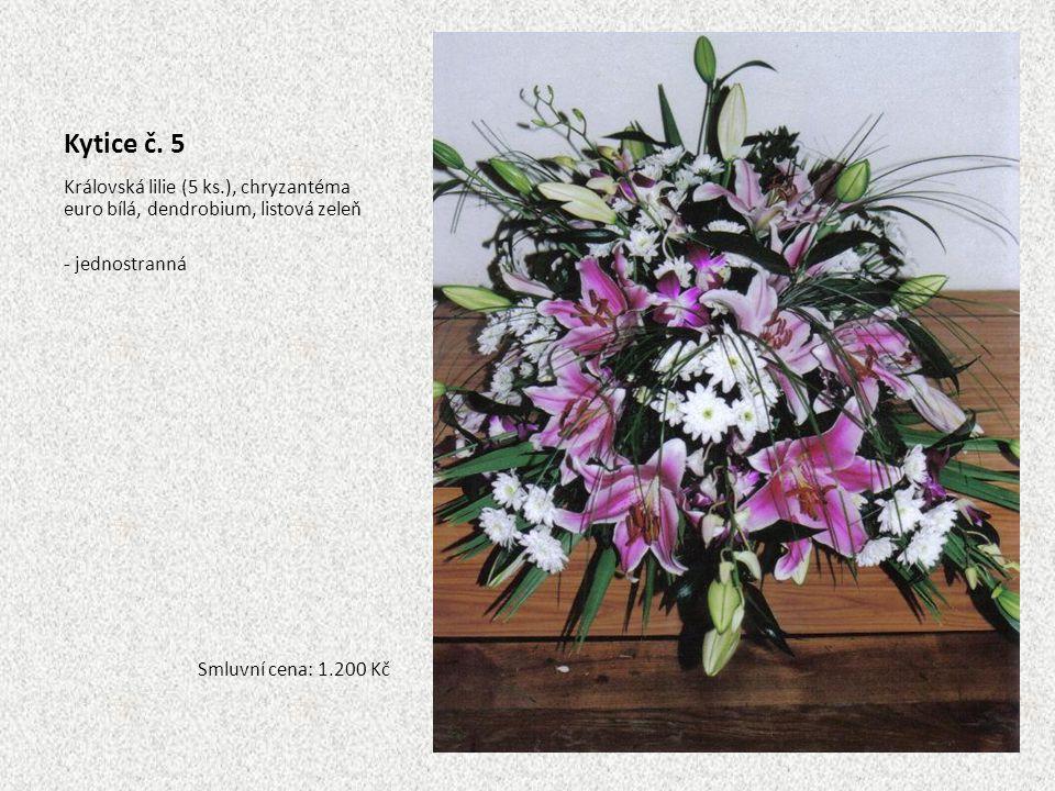 Kytice č. 5 Královská lilie (5 ks.), chryzantéma euro bílá, dendrobium, listová zeleň - jednostranná Smluvní cena: 1.200 Kč