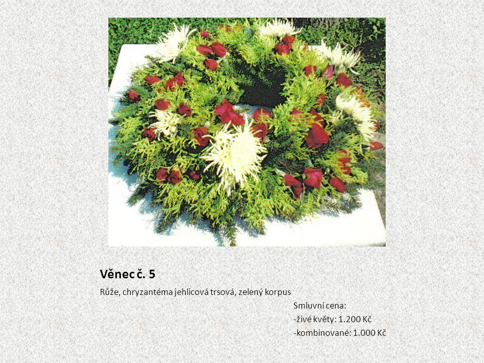 Věnec č. 5 Růže, chryzantéma jehlicová trsová, zelený korpus Smluvní cena: -živé květy: 1.200 Kč -kombinované: 1.000 Kč