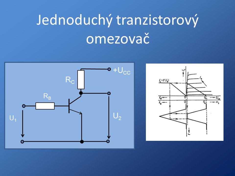 Jednoduchý tranzistorový omezovač RBRB RCRC U1U1 U2U2 +U CC
