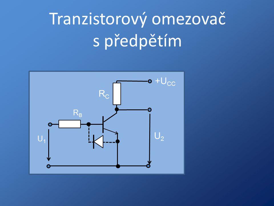 Tranzistorový omezovač s předpětím U1U1 RBRB RCRC U2U2 +U CC