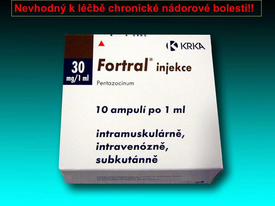 Nevhodný k léčbě chronické nádorové bolesti!!