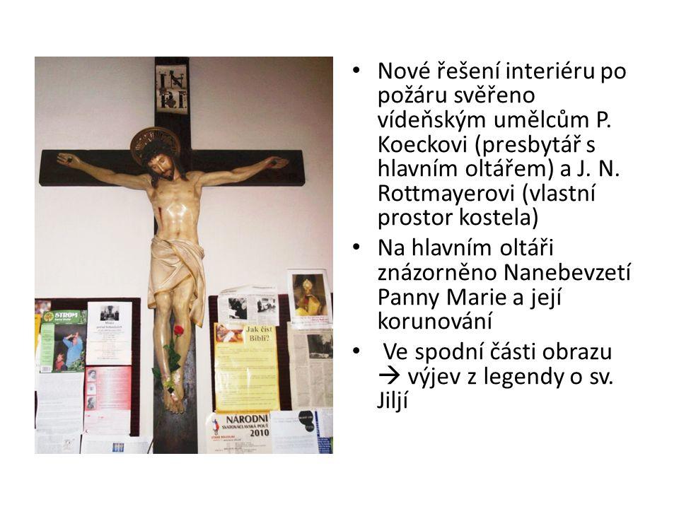Nové řešení interiéru po požáru svěřeno vídeňským umělcům P. Koeckovi (presbytář s hlavním oltářem) a J. N. Rottmayerovi (vlastní prostor kostela) Na