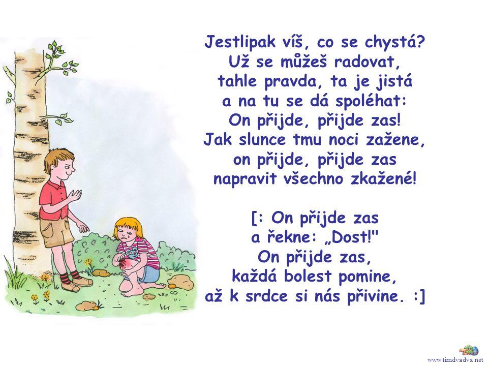 www.timdvadva.net Jestlipak víš, co se chystá.