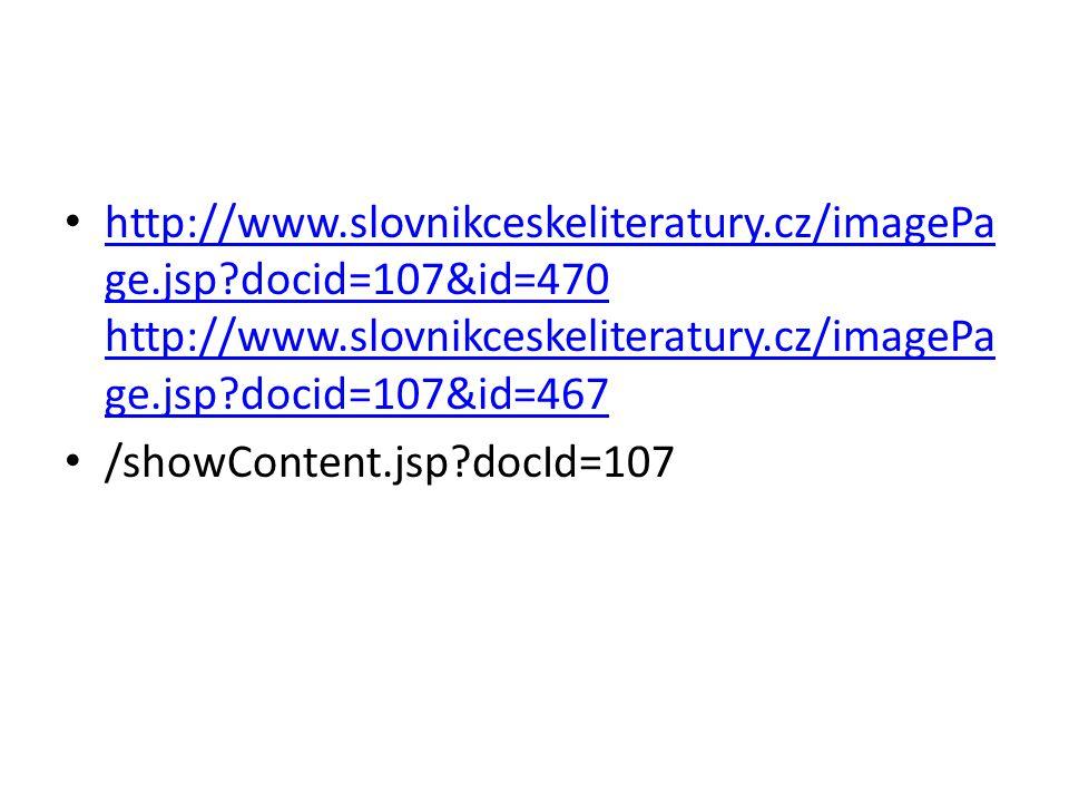 http://www.slovnikceskeliteratury.cz/imagePa ge.jsp docid=107&id=470 http://www.slovnikceskeliteratury.cz/imagePa ge.jsp docid=107&id=467 http://www.slovnikceskeliteratury.cz/imagePa ge.jsp docid=107&id=470 http://www.slovnikceskeliteratury.cz/imagePa ge.jsp docid=107&id=467 /showContent.jsp docId=107