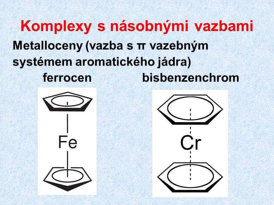 Komplexy s násobnými vazbami Metalloceny (vazba s π vazebným systémem aromatického jádra) ferrocen bisbenzenchrom
