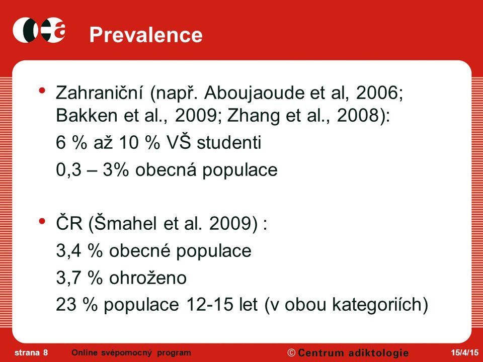 15/4/15strana 8 Prevalence Zahraniční (např.