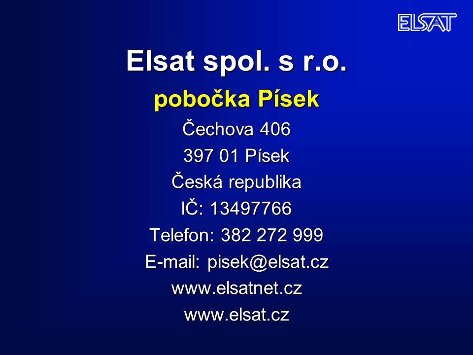 Elsat spol. s r.o. pobočka Písek Čechova 406 397 01 Písek Česká republika IČ: 13497766 Telefon: 382 272 999 E-mail: pisek@elsat.cz www.elsatnet.cz www