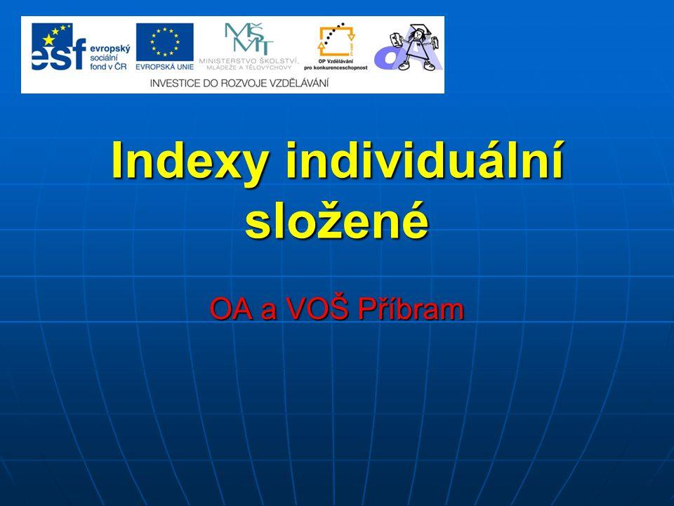 Indexy individuální složené OA a VOŠ Příbram