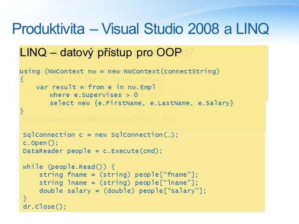 Produktivita – Visual Studio 2008 a LINQ DBASE (80.