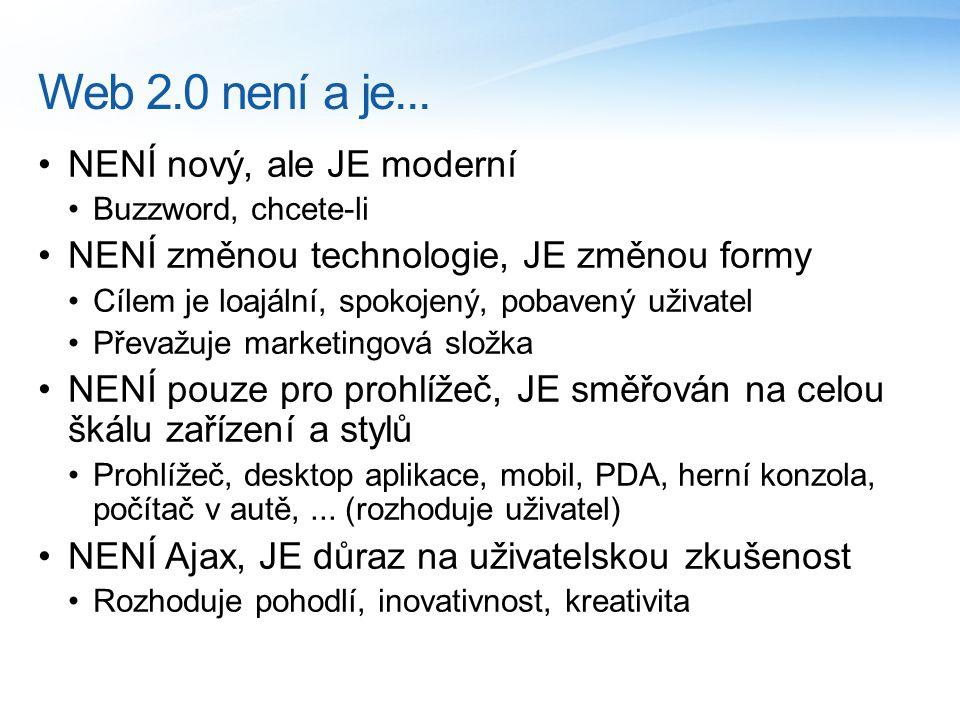 Web 2.0 není a je...