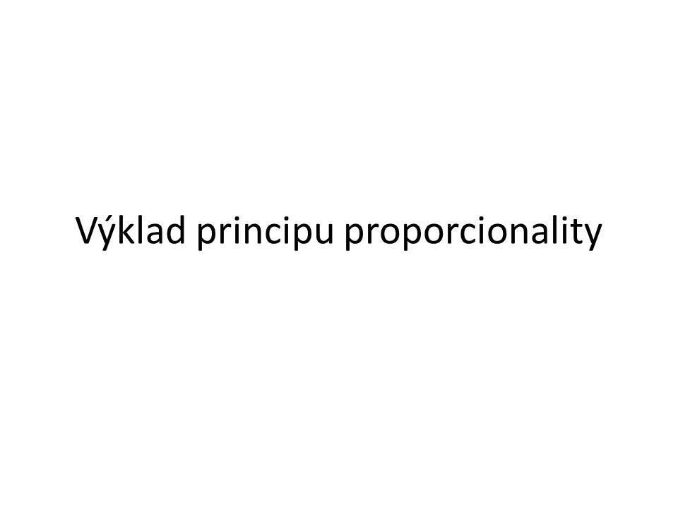 Výklad principu proporcionality