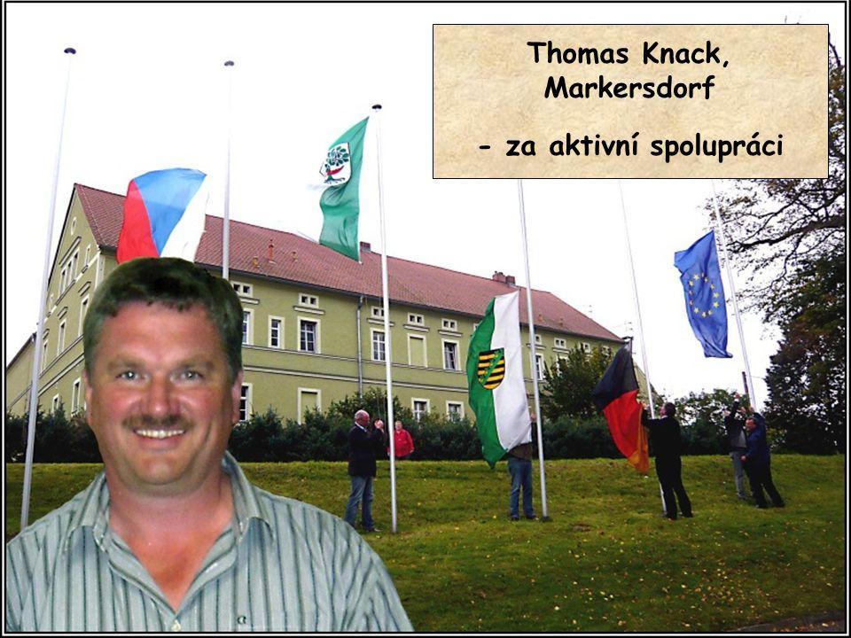 Thomas Knack, Markersdorf - za aktivní spolupráci