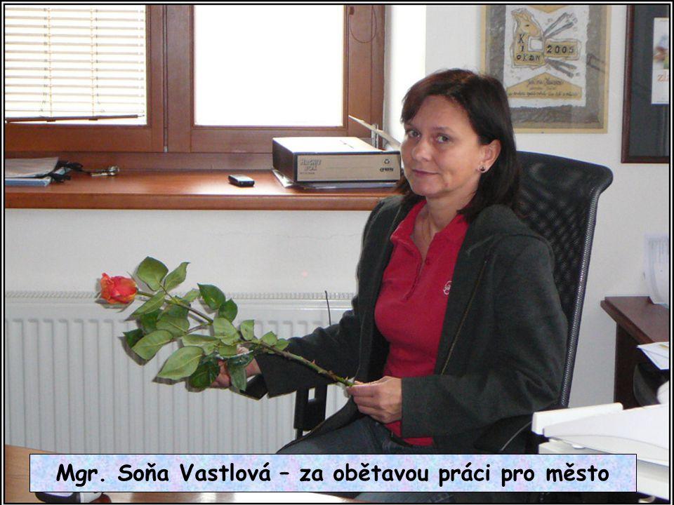 Mgr. Soňa Vastlová – za obětavou práci pro město