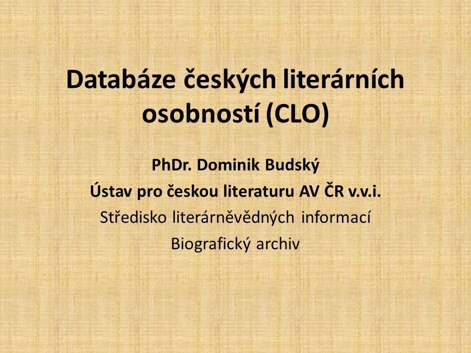 Databáze českých literárních osobností (CLO) PhDr.