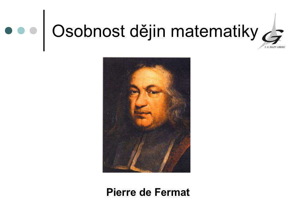 Osobnost dějin matematiky Pierre de Fermat