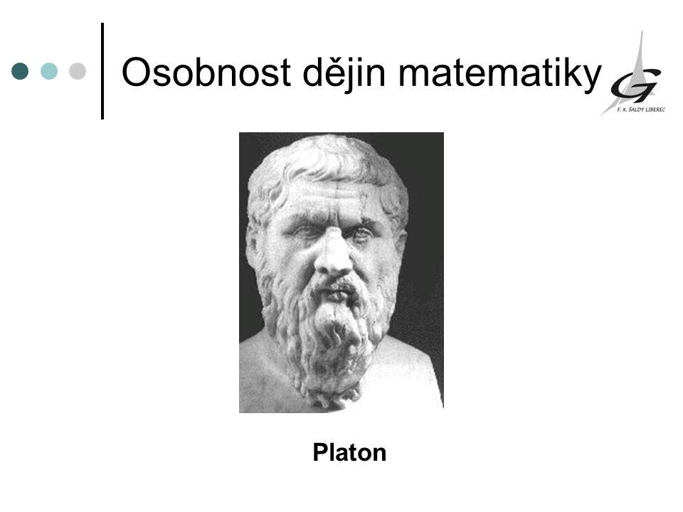 Osobnost dějin matematiky Platon