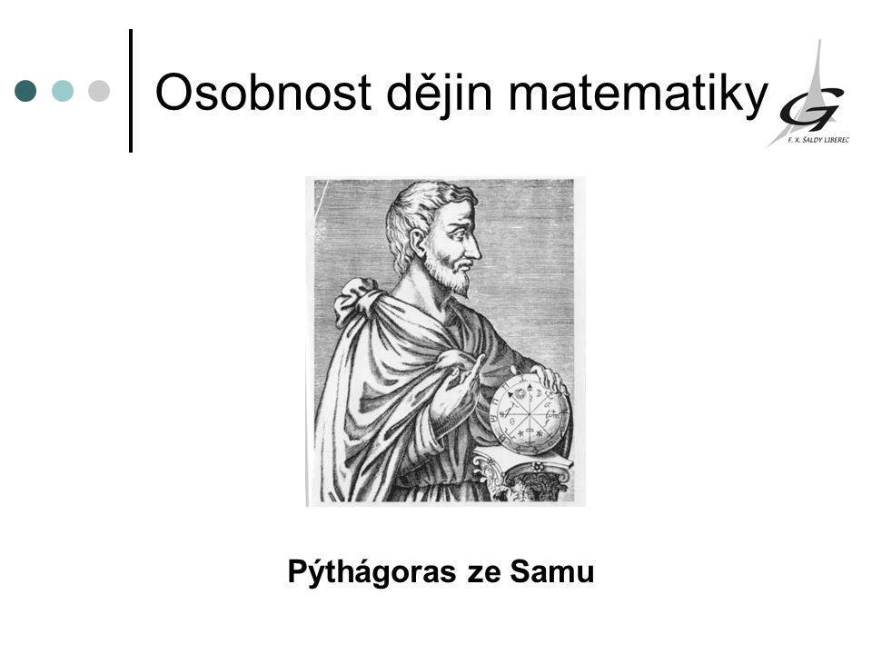 Osobnost dějin matematiky Pýthágoras ze Samu