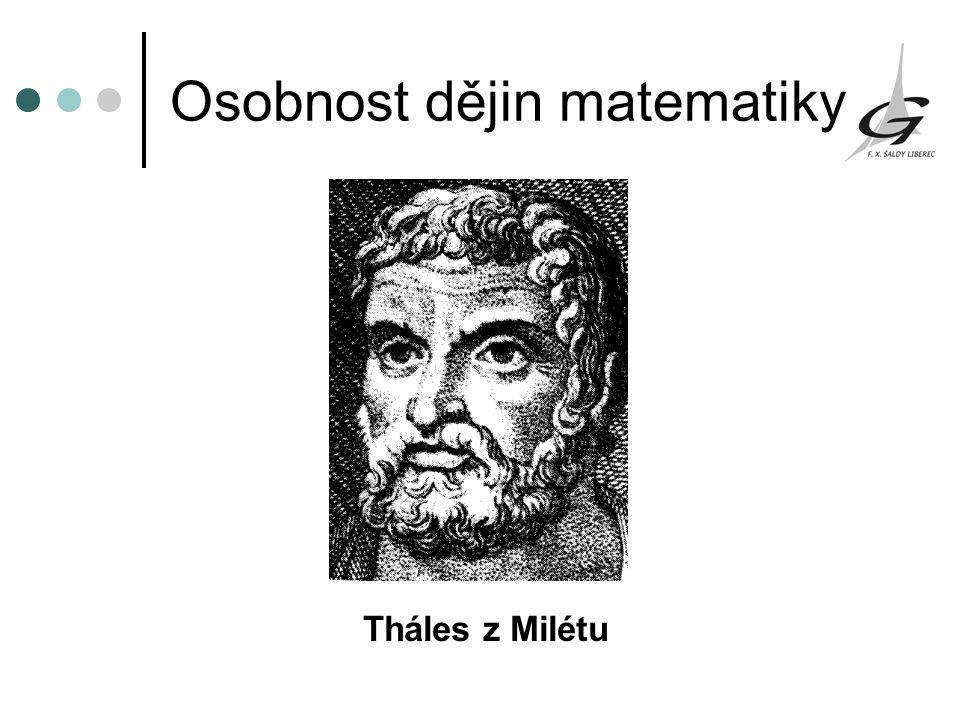 Osobnost dějin matematiky Tháles z Milétu