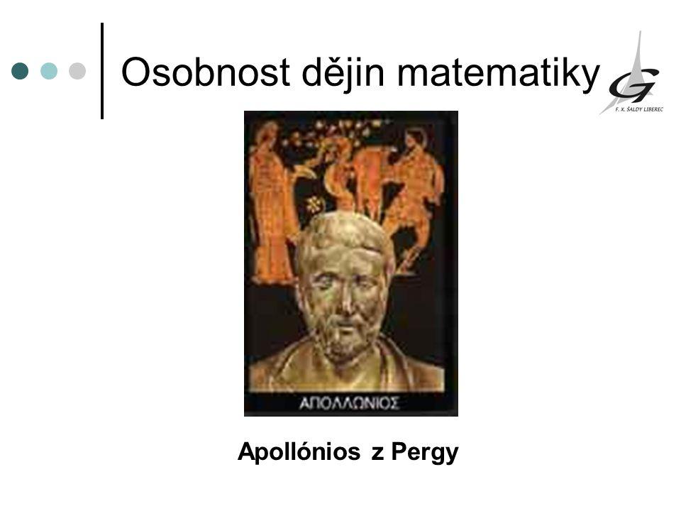 Osobnost dějin matematiky Apollónios z Pergy