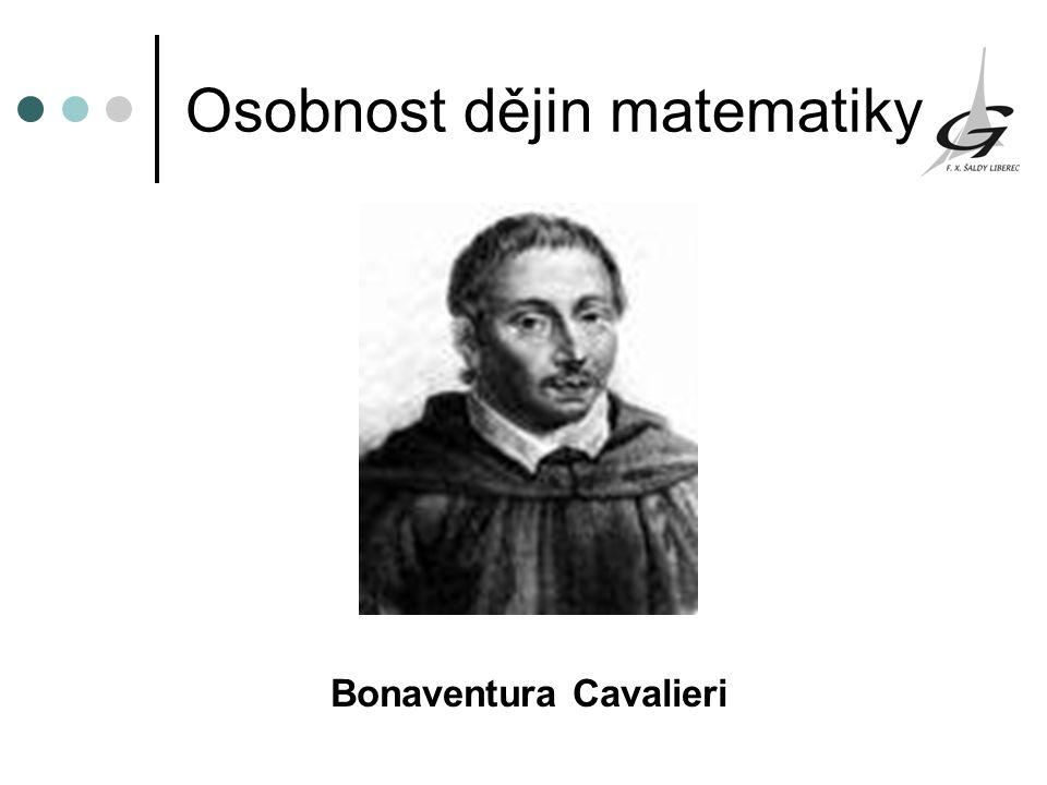 Osobnost dějin matematiky Bonaventura Cavalieri