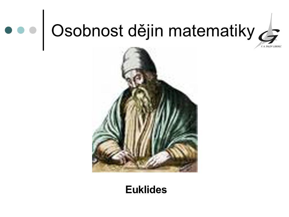 Osobnost dějin matematiky Euklides