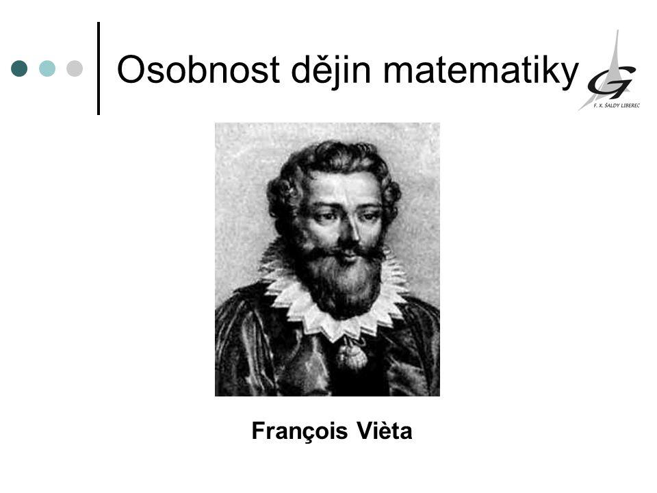 Osobnost dějin matematiky François Vièta