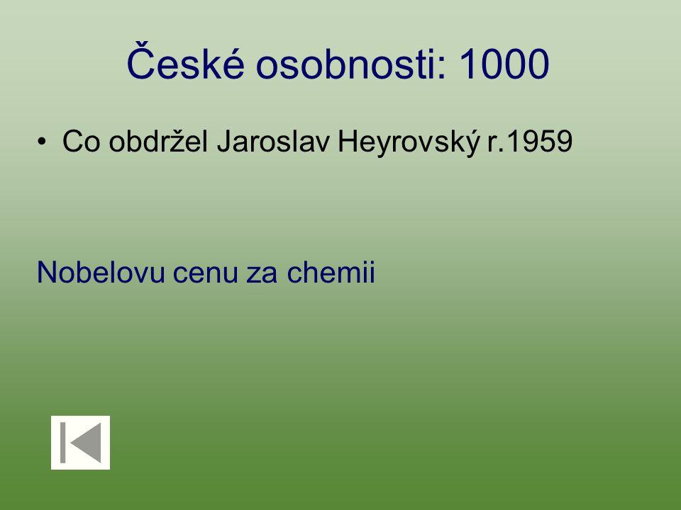 České osobnosti: 1000 Co obdržel Jaroslav Heyrovský r.1959 Nobelovu cenu za chemii