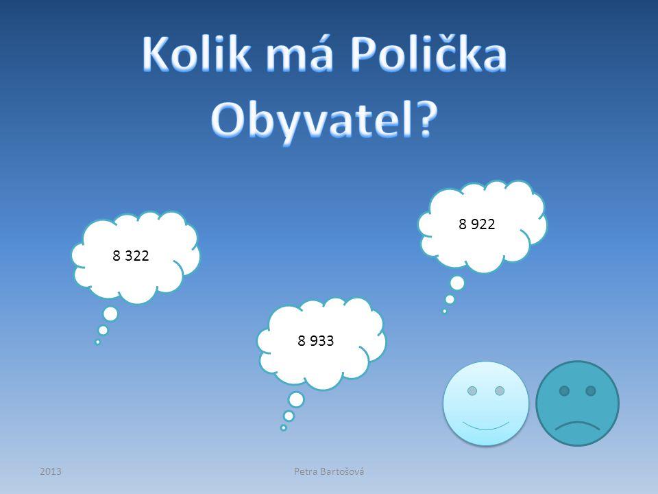 Přemyslem Otakarem II. v roce 1265 Přemyslem Otakarem II. v roce 1268 Otou Krásným v roce 2002 2013Petra Bartošová