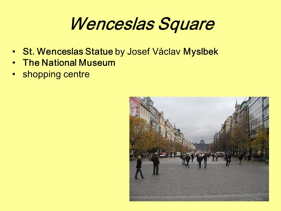 Wenceslas Square St. Wenceslas Statue by Josef Václav Myslbek The National Museum shopping centre